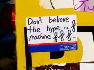 Don't believe the hype machine