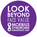 Look Beyond Face Value: Moebius Syndrome Awareness Day