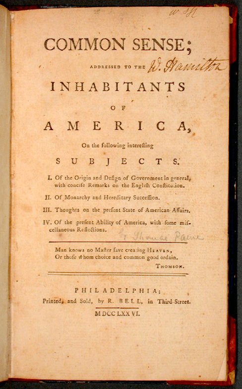 Common Sense, a pamphlet by Thomas Paine (1776)