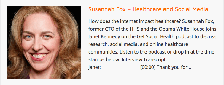 How does the internet impact healthcare? Susannah Fox, former CTO of the HHS and the Obama White House joins Janet Kennedy on the Get Social Health podcast to discuss research, social media, and online healthcare communities.