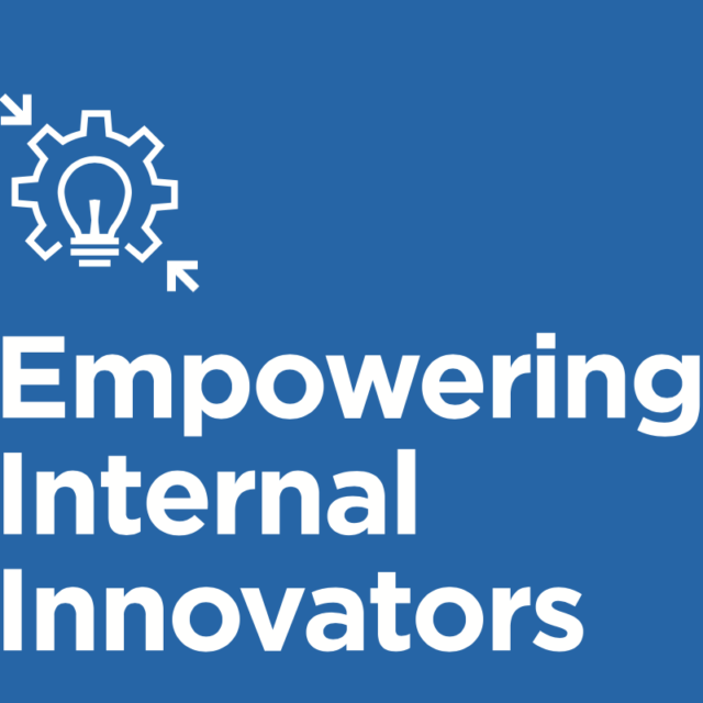 Empowering Internal Innovators